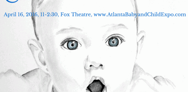 2016 Baby & Child Expo Returns to the Fox for its Sixth Season! #AtlBabyExpo